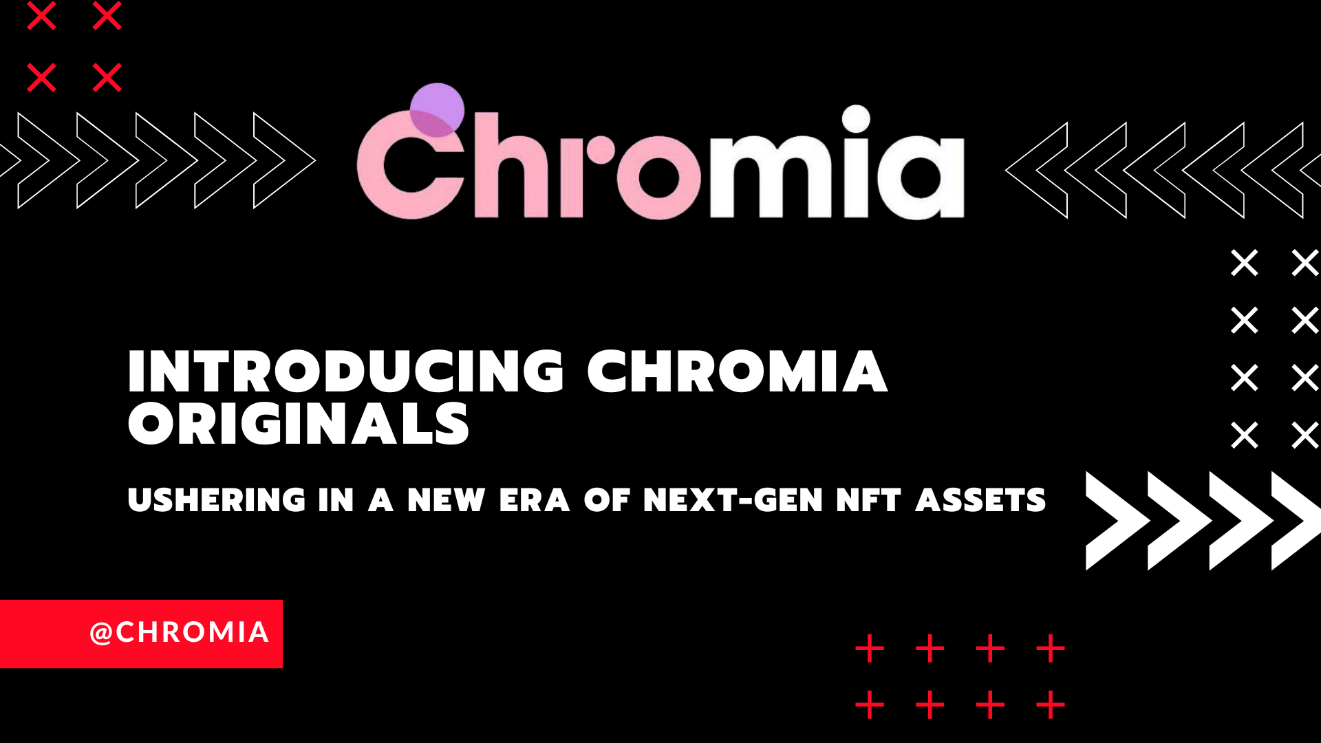 Chromia Originals: A Next-Generation NFT Standard