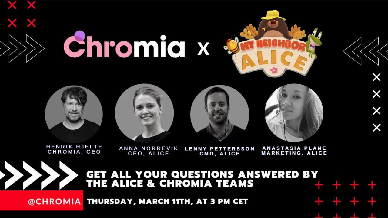 AMA with All-Star Panelists from Chromia & My Neighbor Alice: Recap