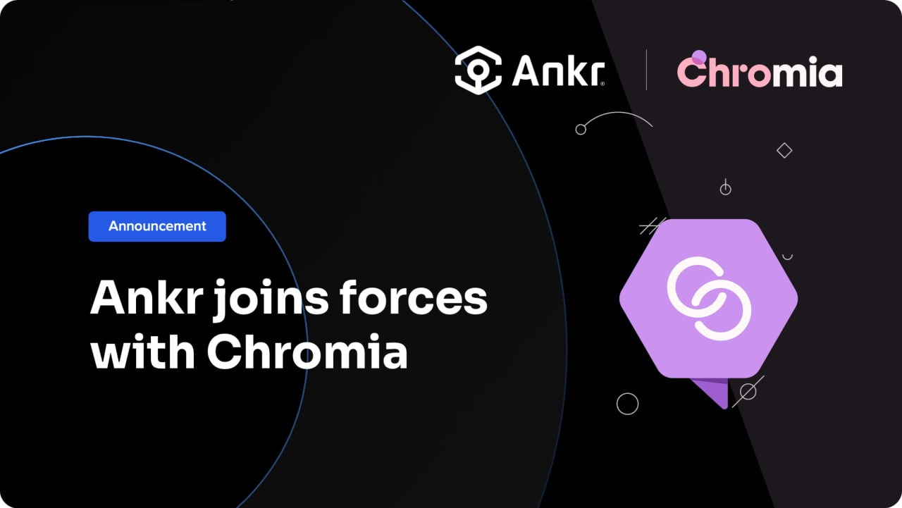 Chromia Partners with Ankr in Preparation for Network Expansion