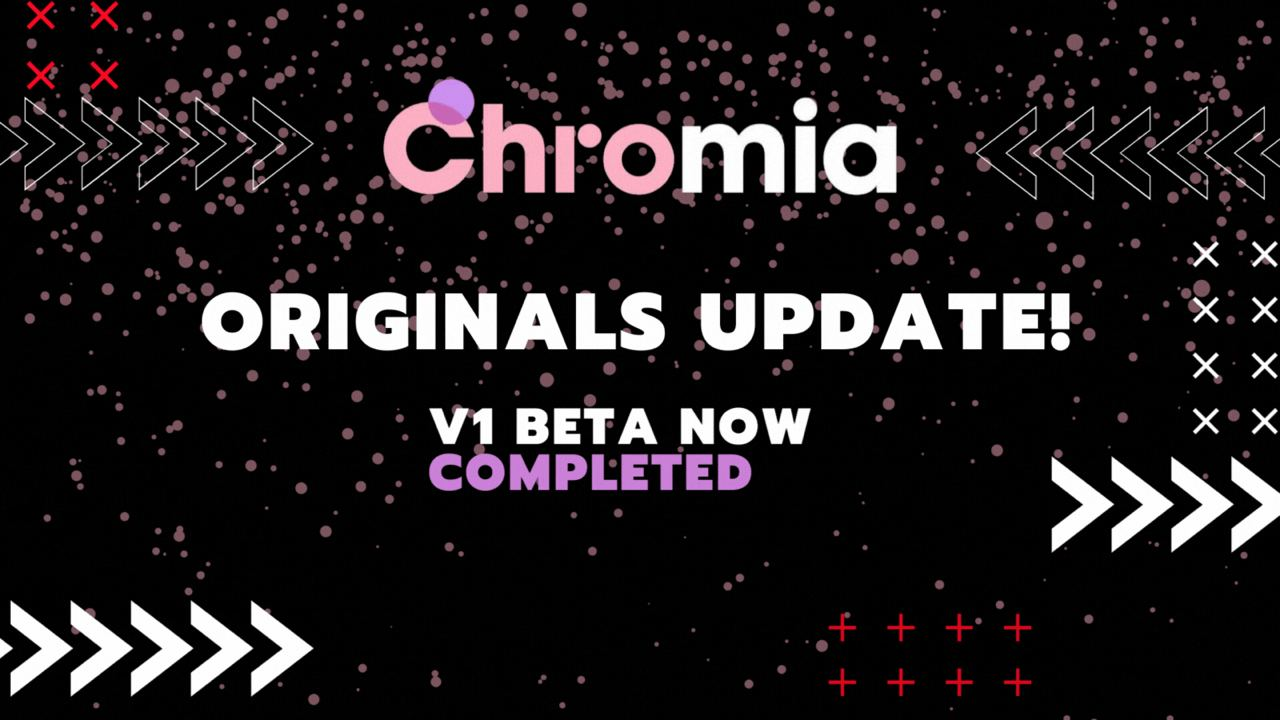 "Chromia Delivers Beta NFT Protocol ""Originals"" to Game Developers for Testing and Integration"